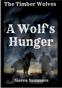 A Wolf's Hunger